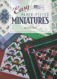 Easy Paper-Pieced Miniatures by  Carol Doak - Paperback - First Edition - 1998 - from SCIENTEK BOOKS (SKU: QN-1)