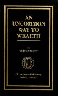Uncommon Way To Wealth