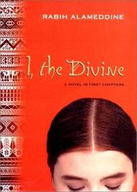 I, the Divine: A Novel in First Chapters.