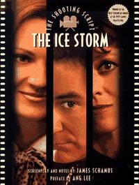 The Ice Storm: The Shooting Script