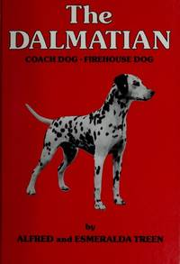 The Dalmatian : Coach Dog - Firehouse Dog