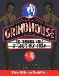 """Grindhouse: The Forbidden World of """"Adults Only"""" Cinema"""