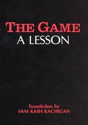 The Game : A Lesson by  Sam Kash Kachigan - Hardcover - Review Copy - 1984 - from Novel Ideas Books (SKU: 231799)