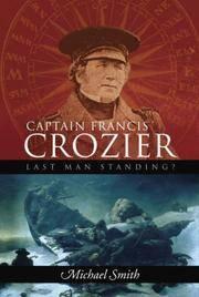 Captain Francis Crozier Last Man Standing