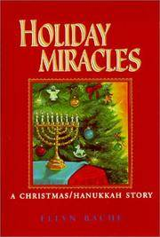Holiday Miracles: A Christmas/Hanukkah Story by  Ellyn Bache  - Hardcover  - Signed  - 2001  - from Warrens Books (SKU: Alibris.0009723)