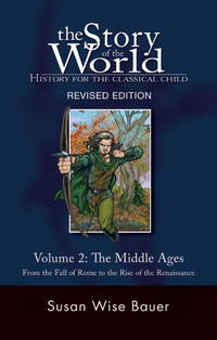 Story Of The World, Volume 2: Middle Ages