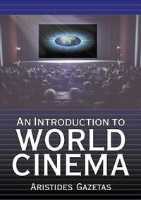 An Introduction to World Cinema  (Inscribed copy)