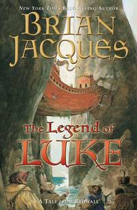 The Legend of Luke (Redwall (Firebird Paperback))