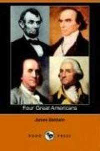 image of Four Great Americans (Dodo Press)