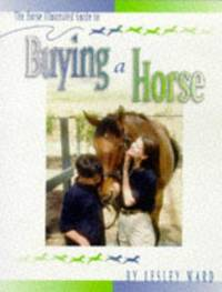 The Horse Illustrated Guide to Buying a Horse (Horse Illustrated Guides)