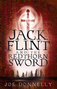 Jack Flint and the Redthorn Sword