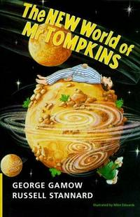 image of The New World of Mr Tompkins: George Gamow's Classic Mr Tompkins
