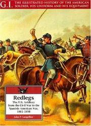 Redlegs: The U.S. Artillery from the Civil War to the Spanish - American War, 1861-1898