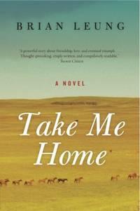Take Me Home: A Novel