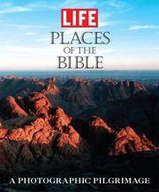 image of Life: Places of the Bible: A Photographic Pilgrimage
