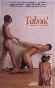 TABOO! The Lure of the Forbidden