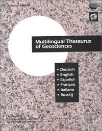 Multilingual Thesaurus of Geosciences: Deutsch, English, Espanol, Francais, Italiano, Russkij