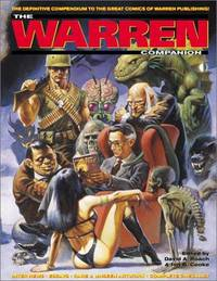The Warren Companion; the Definitive Compendium to the Great Comics of Warren Publishing
