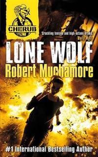 Lone Wolf - Cherub Series 2, Book 4