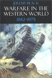 WARFARE IN THE WESTERN WORLD,1882-1975