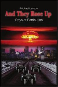 And They Rose Up: Days of Retribution