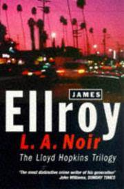 """L.A.Noir: The Lloyd Hopkins Trilogy - """"Blood on the Moon"""", """"Because the..."""