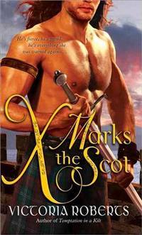 X Marks the Scot (Bad Boys of the Highlands Series)