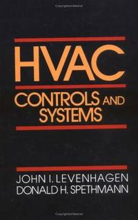 HVAC Controls and Systems by  and Donald H. Spethmann  John - Hardcover - 1993 - from BookDepart (SKU: 51711)