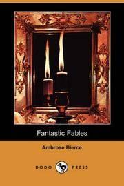 image of Fantastic Fables (Dodo Press)