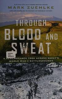 Through Blood and Sweat: A Remembrance Trek Across Sicily's World War II Battlegrounds