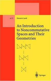 9783540635093 - An Introduction to Noncommutative Spaces and
