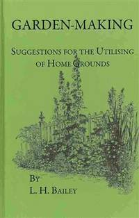 Garden Making - Suggestions For the Utilizing Of Home Grounds