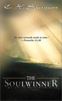 The Soulwinner by  Charles H Spurgeon - Paperback - from SecondSale (SKU: 00018436990)
