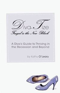 Diva-Tize Frugal is the New Black