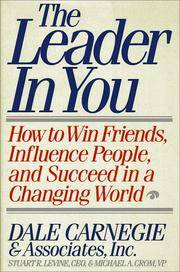 image of Leader in You: How to Win Friends, Influence People, and Succeed in a Changing World