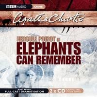 Elephants Can Remember  (A Hercule Poirot Mystery)(BBC Radio Full Cast Drama)