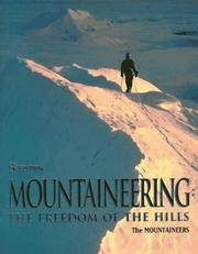 Mountaineering: The Freedom of the Hills by Don Graydon - Paperback - 06/19/1992 - from Greener Books Ltd and Biblio.com