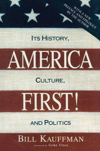 image of America First!: Its History, Culture, and Politics (reprint, 1995)