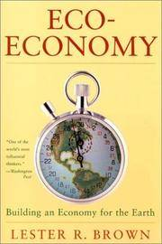 Eco-Economy: Building an Economy for the Earth.