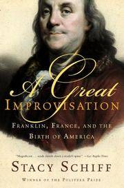 image of A Great Improvisation: Franklin, France, and the Birth of America