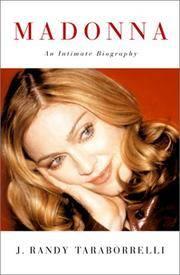 Madonna: An Intimate Biography Taraborrelli, J. Randy