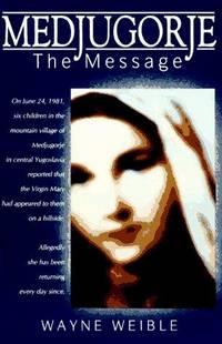 image of Medjugorje: The Message