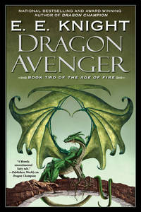 Dragon Avenger (Age of Fire, Book 2)