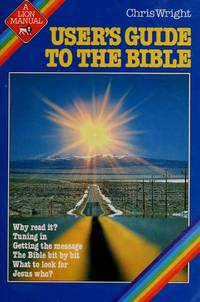 User's Guide to the Bible (A Lion Manual)