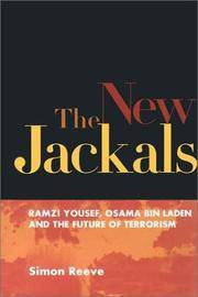image of The New Jackals: Ramzi Yousef, Osama Bin Laden, and the Future of Terrorism
