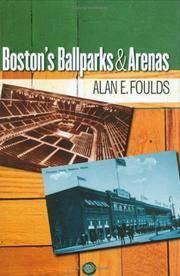 Boston?s Ballparks and Arenas