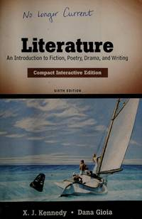 image of Literature: An Introduction to Fiction, Poetry, Drama, and Writing, Compact Interactive Edition (6th Edition)