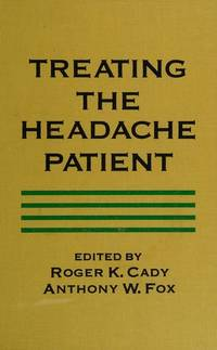 TREATING THE HEADACHE PATIENT.