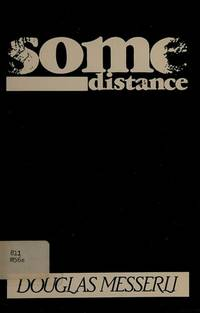 Some distance by Messerli, Douglas