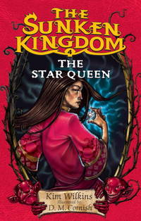 The Sunken Kingdom #4: The Star Queen